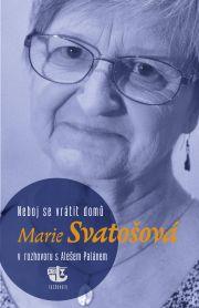 Marie Svatošová - rozhovor